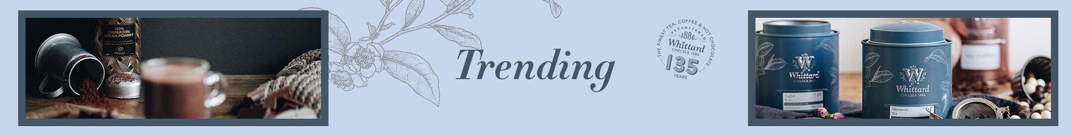 Trending at Whittard
