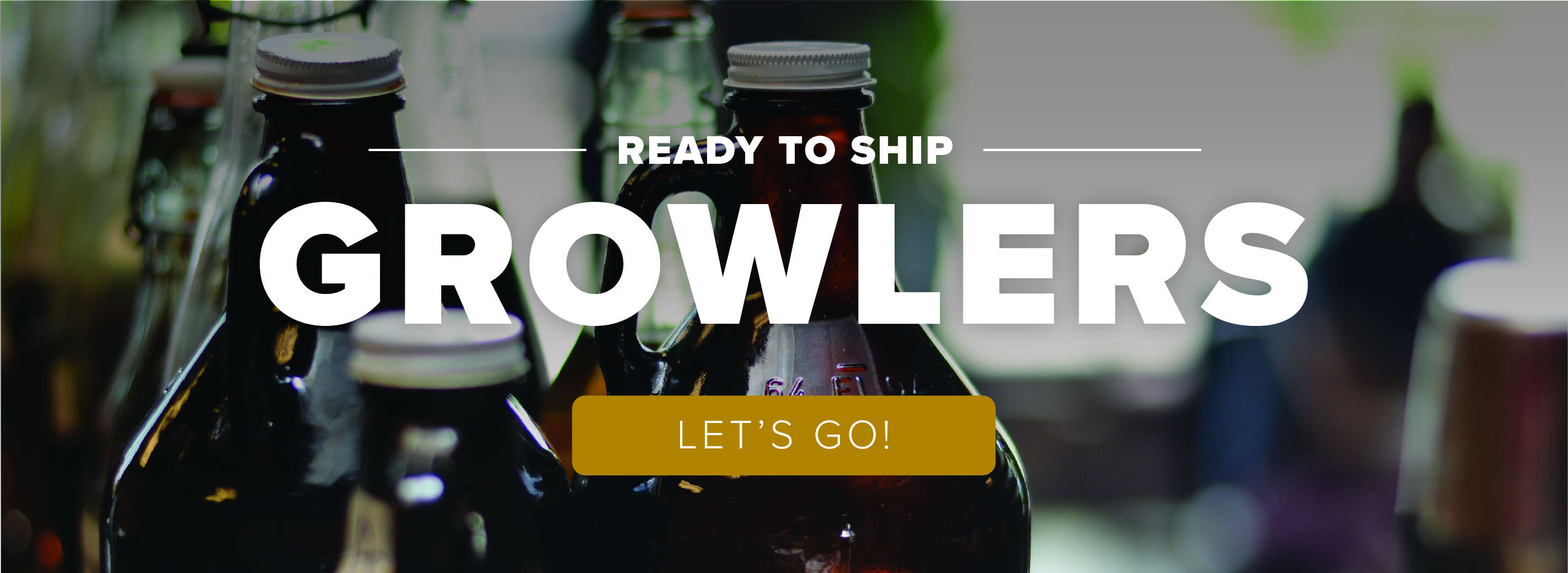 Ready to Ship Growlers