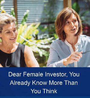 Dear Female Investor