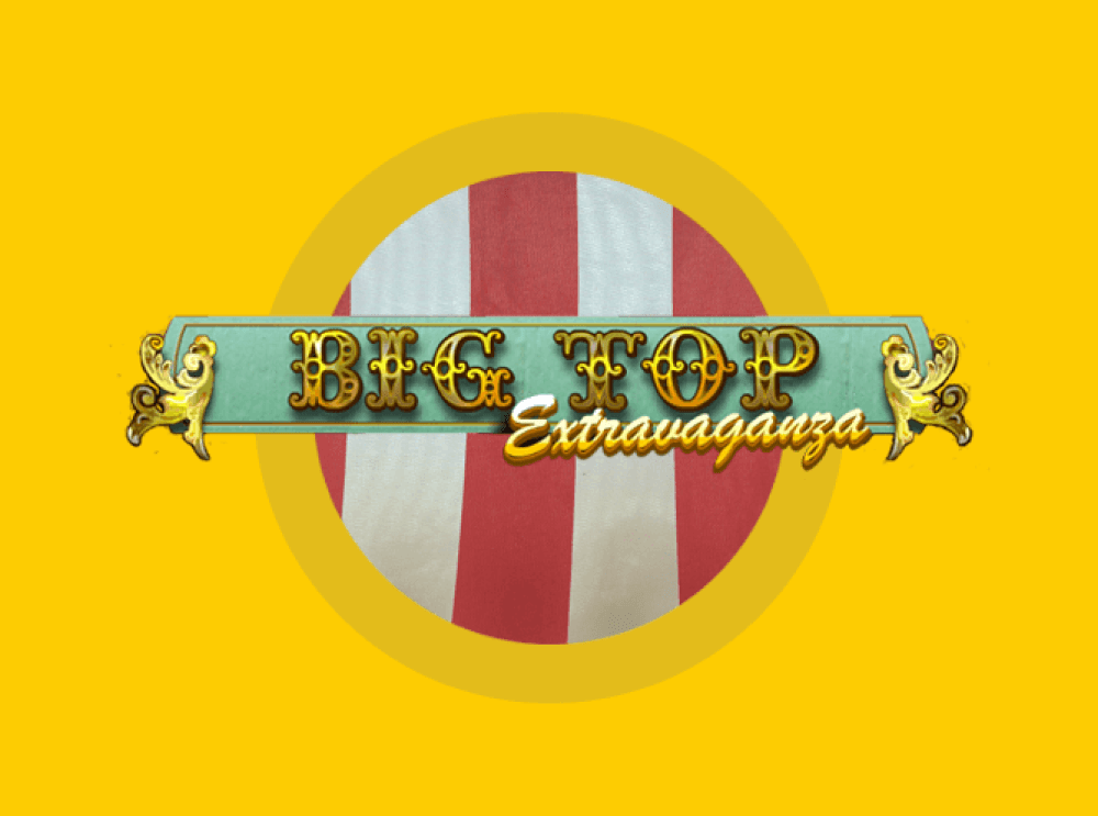 Big Top Extravaganza