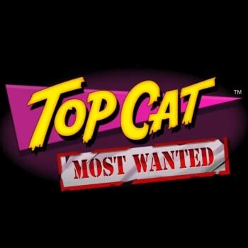Top Cat Most Wanted