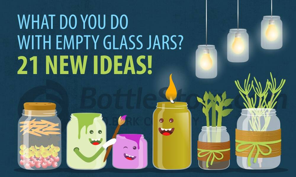 What Do You Do With Empty Glass Jars 21 New Ideas Bottlestore Com Blog
