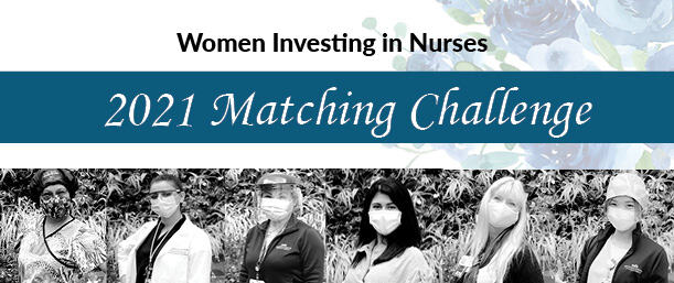 Women Investing in Nurses present a 2021 Matching Challenge