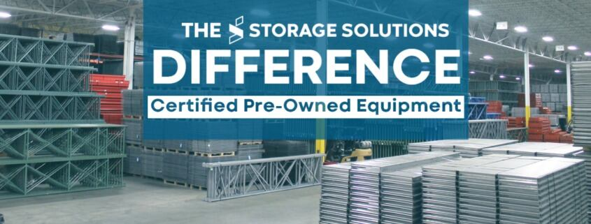 Certified Pre-Owned Equipment Storage Solutions