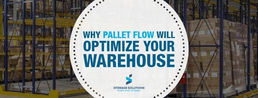 Pallet Flow Can Optimize Your Warehouse