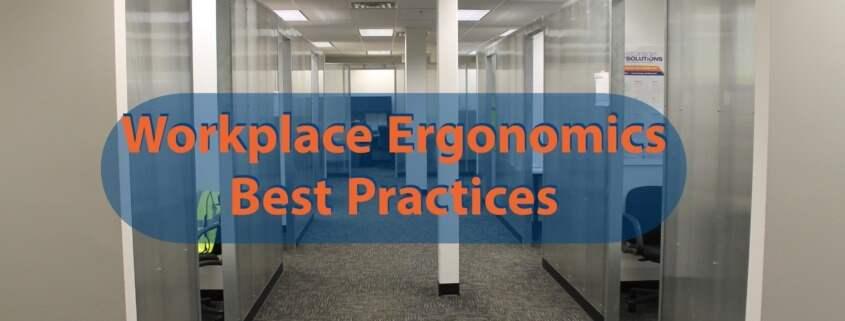 Ergonomically Friendly Workplace