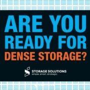 dense storage solutions