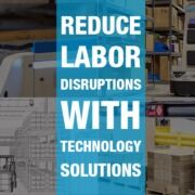 reduce-labor-disruptions-with-tech