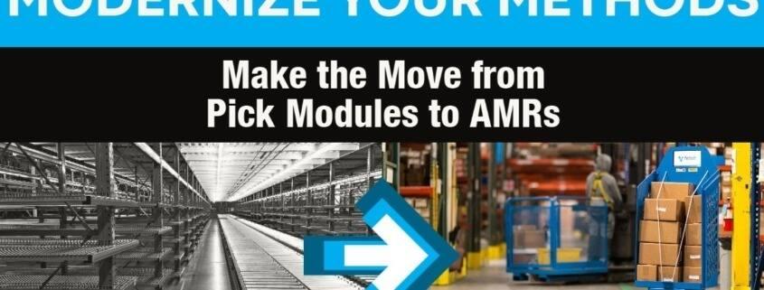 Pick Modules AMRs