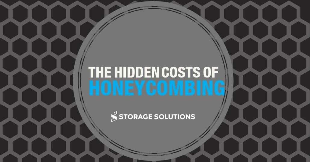 Hidden Costs of Honeycombing