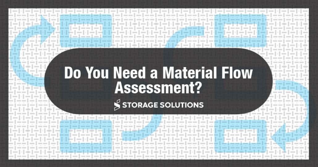 Material Flow Assessment