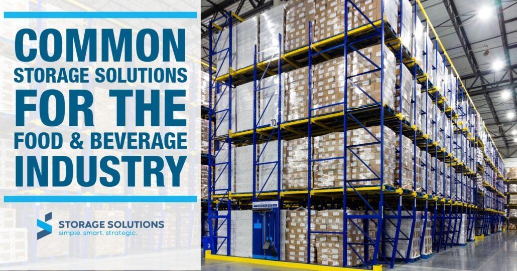 Food and Beverage Industry Storage