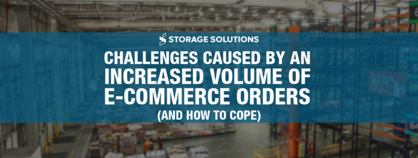 Increased Volume of E-Commerce Orders